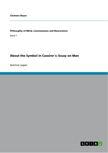 cassirer an essay on man ebook An essay on man analysis - instead of wasting time in unproductive attempts, get professional assistance here forget about your fears, place your order here and get your professional paper in a few days get started with essay writing and craft finest dissertation ever.