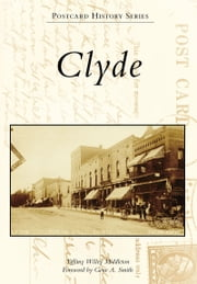 Clyde ebook by Tiffany Willey Middleton, Gene A. Smith