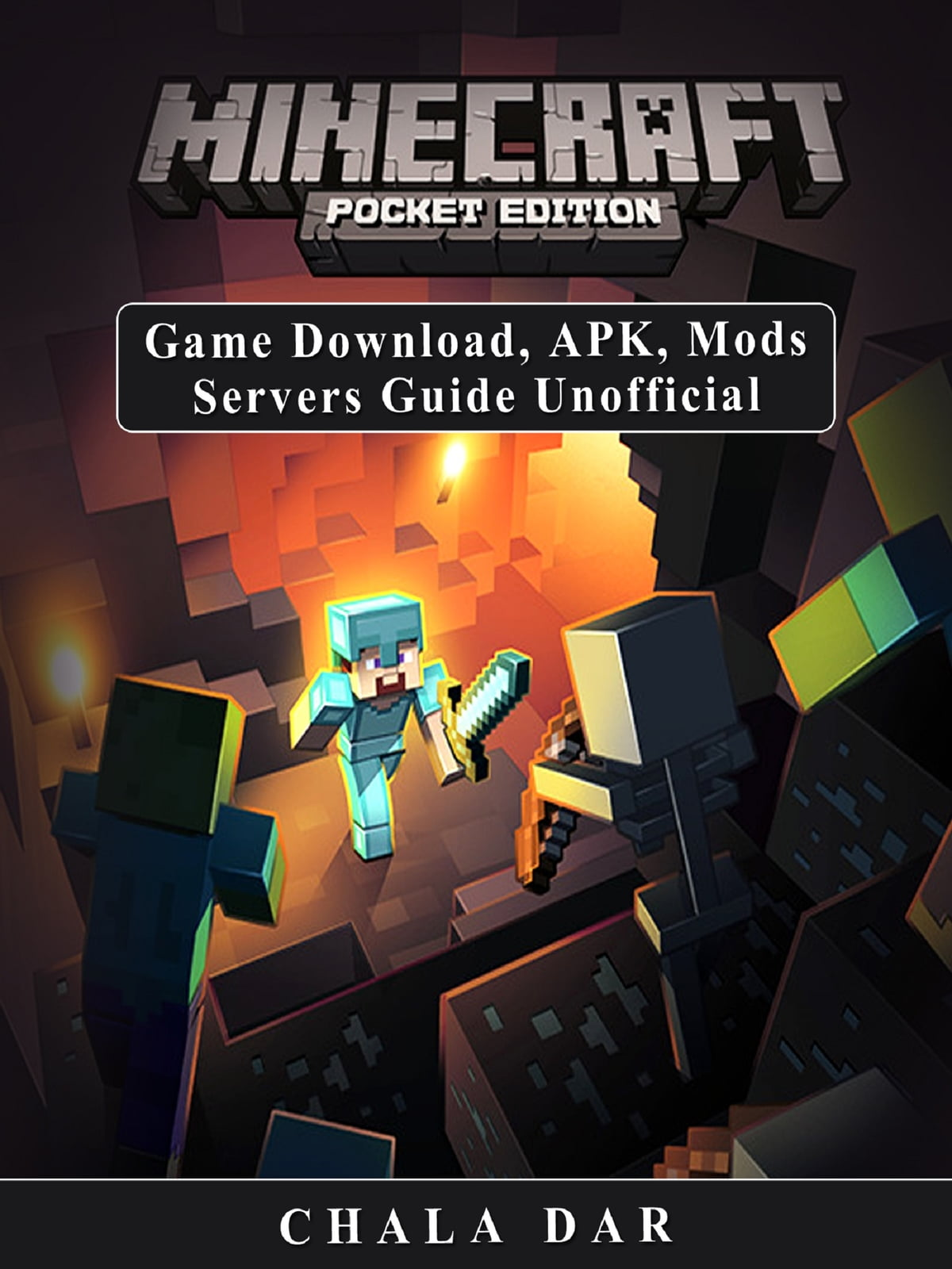 Minecraft Pocket Edition Game Download Apk Mods Servers Guide Unofficial Ebook By Chala Dar 9781387159413 Rakuten Kobo United States