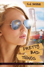 Pretty Bad Things ebook by C.J. Skuse