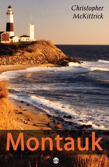 Montauk ebook by Christopher McKittrick