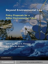 Beyond Environmental Law - Policy Proposals for a Better Environmental Future ebook by