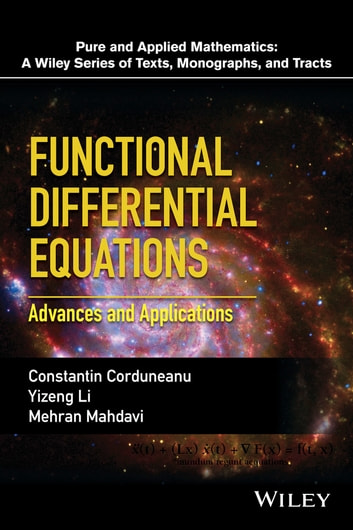 Functional differential equations ebook by constantin corduneanu functional differential equations advances and applications ebook by constantin corduneanuyizeng limehran fandeluxe Choice Image