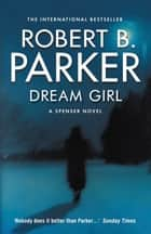 Dream Girl ebook by Robert B. Parker