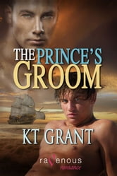 The Prince's Groom ebook by KT Grant