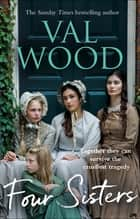 Four Sisters ebook by Val Wood