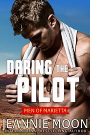 Daring the Pilot ebook by Jeannie Moon