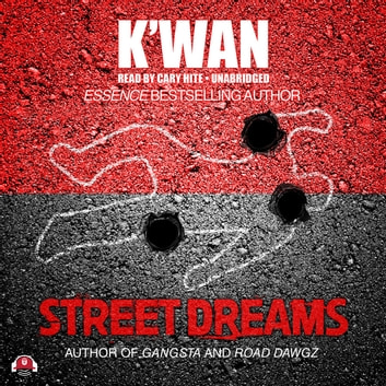 Street Dreams audiobook by K'wan,Buck 50 Productions