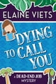 Dying to Call You ebook by Elaine Viets