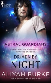 Driven by Night ebook by Aliyah Burke