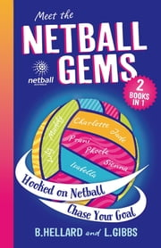 Netball Gems Bindup 1 ebook by Bernadette Hellard