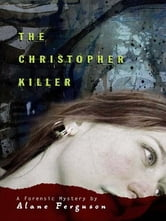 The Christopher Killer ebook by Alane Ferguson