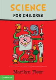 Science for Children ebook by Fleer, Marilyn