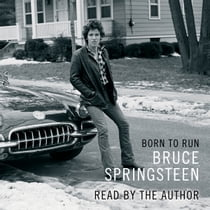 Born to Run audiobook by Bruce Springsteen, Bruce Springsteen