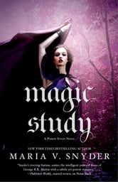 Magic Study ebook by Maria V. Snyder