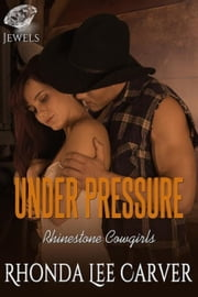 Under Pressure ebook by Rhonda Lee Carver