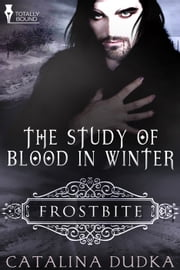 The Study of Blood in Winter ebook by Catalina Dudka