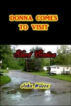 Donna Comes to Visit ebook by John Wilcox