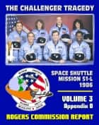 The Report of the Presidential Commission on the Space Shuttle Challenger Accident: The Tragedy of Mission 51-L in 1986 - Volume Three, Appendix O, Search, Recovery and Reconstruction Report ebook by Progressive Management