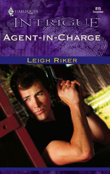 Agent-in-Charge ebook by Leigh Riker