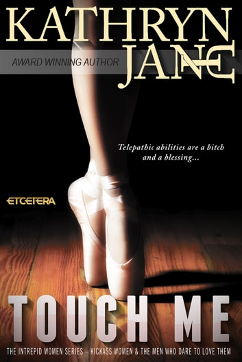 Touch Me ebook by Kathryn Jane