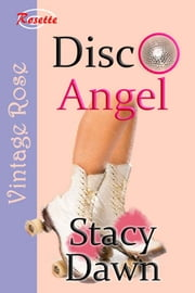Disco Angel ebook by Stacy Dawn