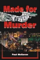 Made For Murder ebook by Paul McGoran