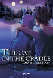 The Cat in the Cradle ebook by Jay Bell