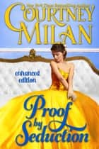 Proof by Seduction ebook by Courtney Milan