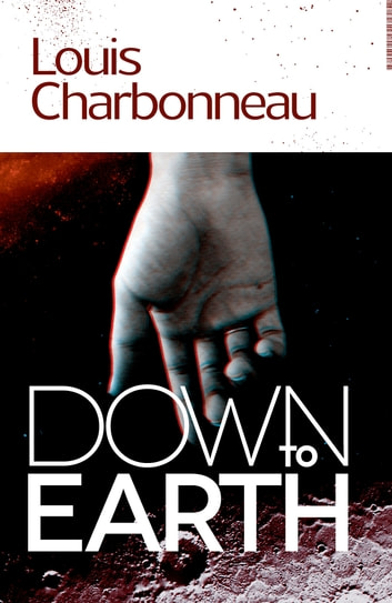 Down to Earth ebook by Louis Charbonneau