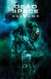 Dead Space Salvage ebook by Antony Johnston, Christopher Shy