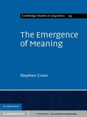 The Emergence of Meaning ebook by Stephen Crain