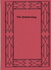 The Quickening ebook by Francis Lynde