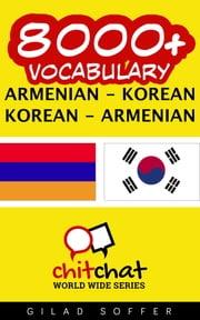 8000+ Vocabulary Armenian - Korean ebook by Gilad Soffer