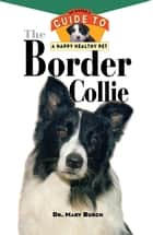 The Border Collie ebook by Mary R. Burch