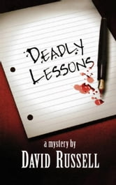 Deadly Lessons - A Winston Patrick Mystery ebook by David Russell