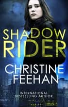 Shadow Rider ebook by