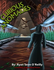 Curious Anomalies ebook by Ryan Sean O'Reilly