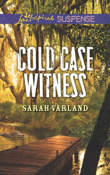 Cold Case Witness eBook by Sarah Varland