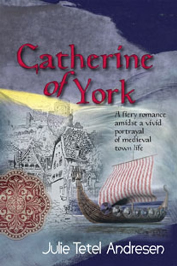 Catherine of York ebook by Julie Tetel Andresen