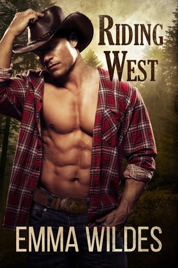 Riding West ebook by Emma Wildes