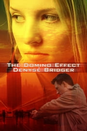 The Domino Effect ebook by Denyse Bridger