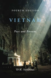 Vietnam - Past and Present ebook by D.R. SarDesai