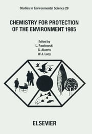 Chemistry for Protection of the Environment 1985 ebook by Alaerts, G.