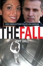 The Fall ebook by Amy Dale