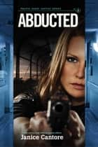 Abducted ebook by Janice Cantore