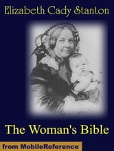 The Woman's Bible ebook by Stanton, Elizabeth Cady