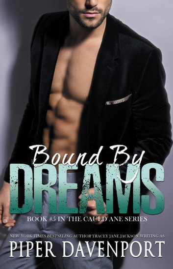 Bound by Dreams ebook by Piper Davenport