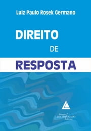 Direito De Resposta ebook by Kobo.Web.Store.Products.Fields.ContributorFieldViewModel