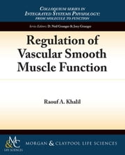 Regulation of Vascular Smooth Muscle Function ebook by Khalil, Raouf A.